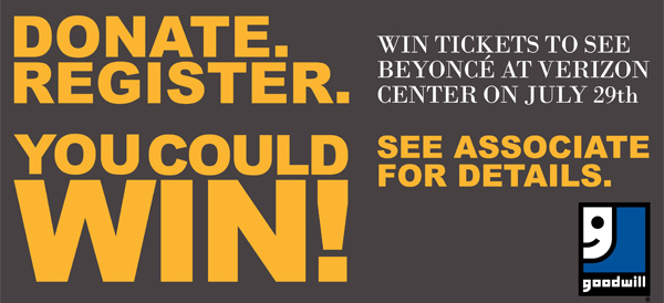 Goodwill Beyonce banner48x24 - Win Tickets to See Beyonce at Verizon Center on July 29th!