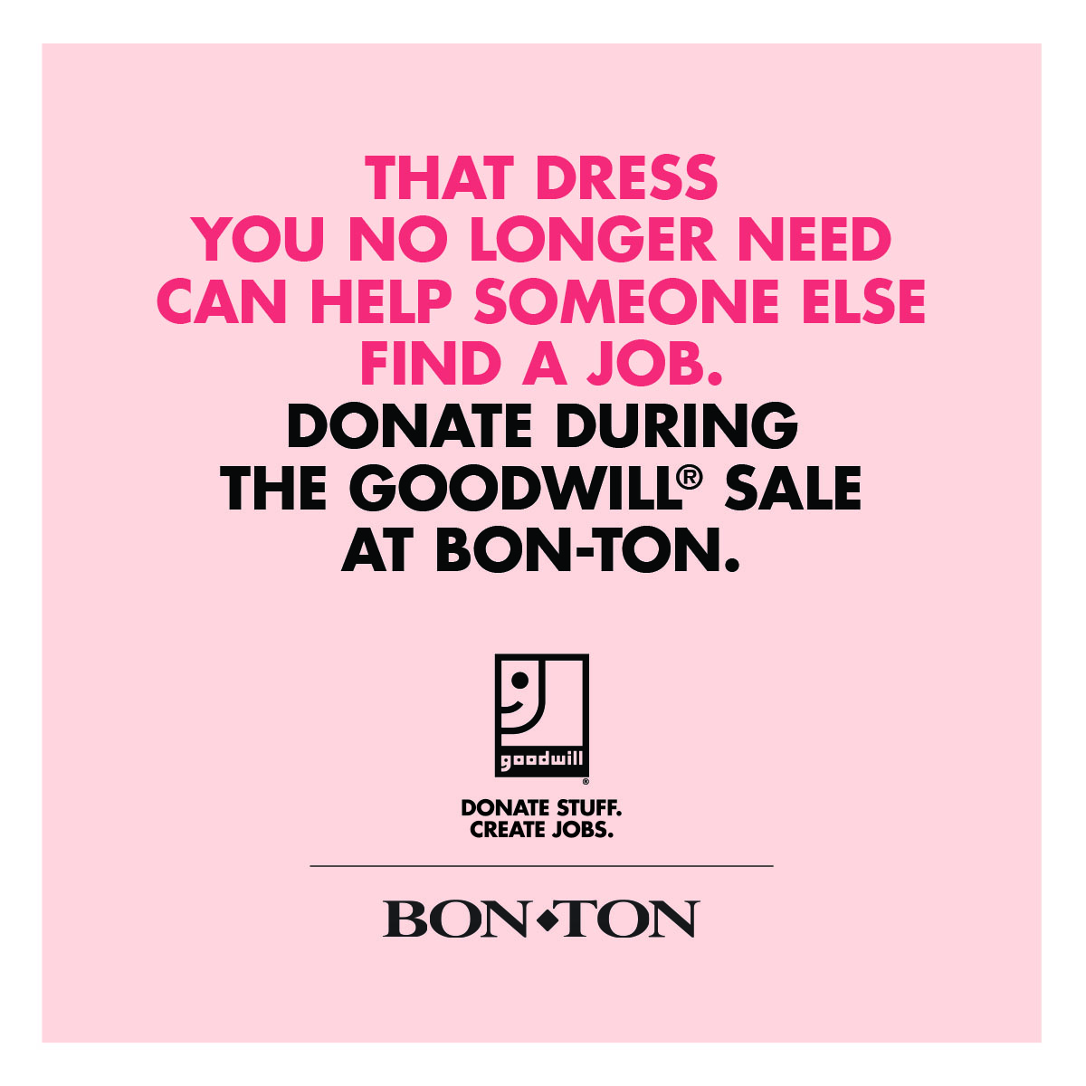 Donate, Shop & Make A Difference With Bon-Ton & Goodwill Industries®