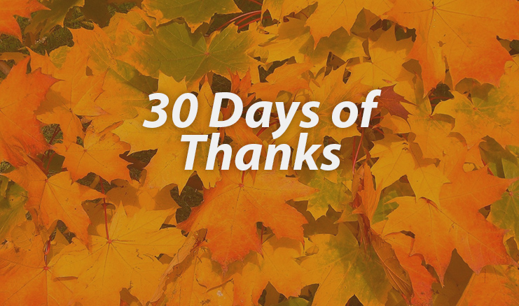 30 Days of Thanks!