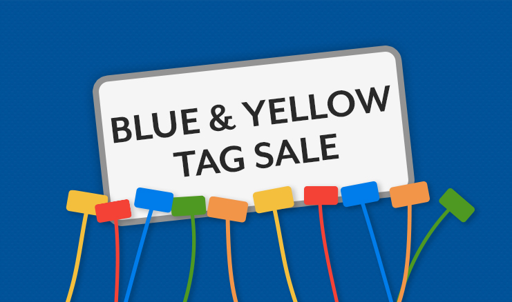 Yellow and Blue Tag Sale!